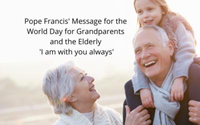 World Day for Grandparents & Elderly – July 25th
